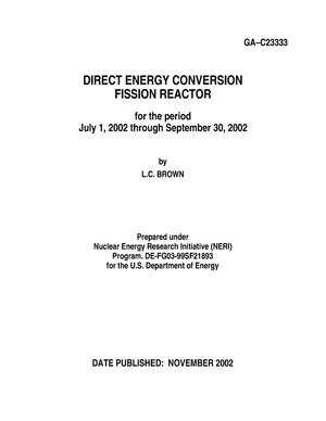 Primary view of object titled 'DIRECT ENERGY CONVERSION FISSION REACTOR FOR THE PERIOD JULY 1, 2002 THROUGH SEPTEMBER 30, 2002'.