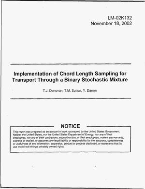Primary view of object titled 'Implementation of Chord Length Sampling for Transport Through a Binary Stochastic Mixture'.