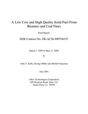 Primary view of object titled 'A LOW COST AND HIGH QUALITY SOLID FUEL FROM BIOMASS AND COAL FINES'.