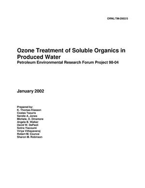 Primary view of object titled 'OZONE TREATMENT OF SOLUBLE ORGANICS IN PRODUCED WATER'.