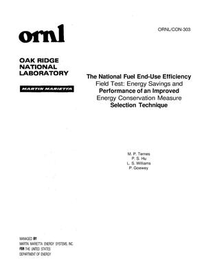 Primary view of object titled 'The National Fuel End-Use Efficiency Field Test: Energy Savings and Performance of an Improved Energy Conservation Measure Selection Technique'.