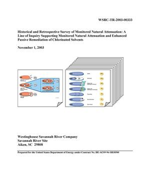 Primary view of object titled 'Historical and Retrospective Survey of Monitored Natural Attenuation: A Line of Inquiry Supporting Monitored Natural Attenuation and Enhanced Passive Remediation of Chlorinated Solvents'.