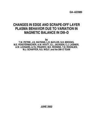 Primary view of object titled 'CHANGES IN EDGE AND SCRAPE-OFF LAYER PLASMA BEHAVIOE DUE TO VAARIATION IN MAGNETIC BALANCE IN DIII-D'.