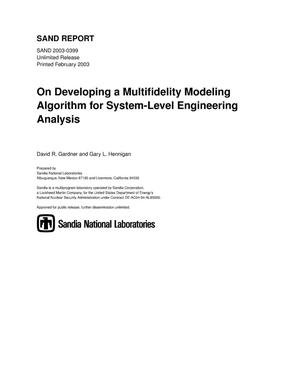 Primary view of object titled 'On Developing a Multifidelity Modeling Algorithm for System-Level Engineering Analysis'.
