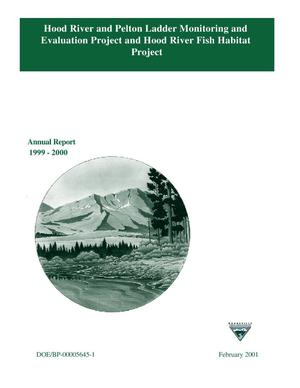 Primary view of object titled 'Hood River and Pelton Ladder Monitoring and Evaluation Project and Hood River Fish Habitat Project : Annual Progress Report 1999-2000.'.