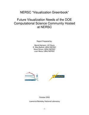 Primary view of object titled 'NERSC 'Visualization Greenbook' Future visualization needs of the DOE computational science community hosted at NERSC'.
