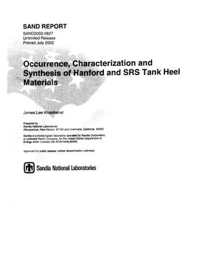 Primary view of object titled 'Occurrence, Characterization and Synthesis of Hanford and SRS Tank Heel Materials'.