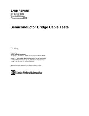 Primary view of object titled 'Semiconductor Bridge Cable Test'.