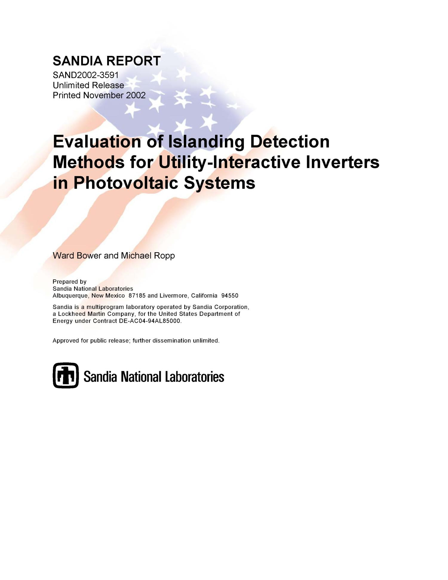 Evaluation of Islanding Detection Methods for Utility-Interactive Inverters in Photovoltaic Systems                                                                                                      [Sequence #]: 1 of 60