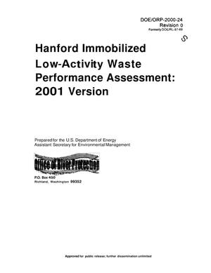 Primary view of object titled 'Hanford Immobilized Low Activity Waste (ILAW) Performance Assessment 2001 Version [Formerly DOE/RL-97-69] [SEC 1 & 2]'.