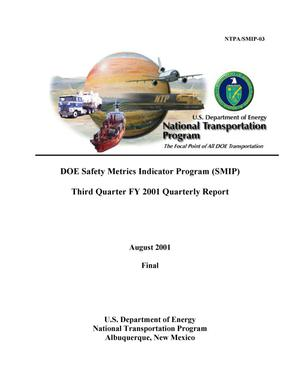 Primary view of object titled 'DOE Safety Metrics Indicator Program (SMIP) Third Quarter FY 2001 Quarterly Report'.