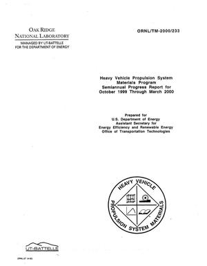 Primary view of Heavy Vehicle Propulsion System Materials Program Semiannual Progress Report for October 1999 Through March 2000