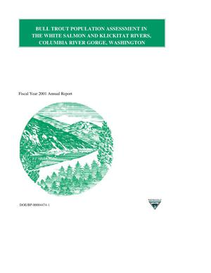 Primary view of object titled 'Bull Trout Population Assessment in the White Salmon and Klickitat Rivers, Columbia River Gorge, Washington, 2001 Annual Report.'.