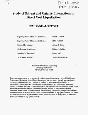 Primary view of object titled 'STUDY OF SOLVENT AND CATALYST INTERACTIONS IN DIRECT COAL LIQUEFACTION'.