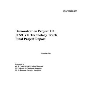 Primary view of object titled 'Demonstration Project 111, ITS/CVO Technology Truck, Final Project Report'.
