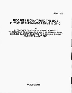 Primary view of object titled 'PROGRESS IN QUANTIFYING THE EDGE PHYSICS OF H-MODE REGIME IN DIII-D'.