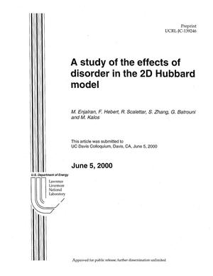Primary view of object titled 'A Study of the Effects of Disorder in the 2D Hubbard Model'.