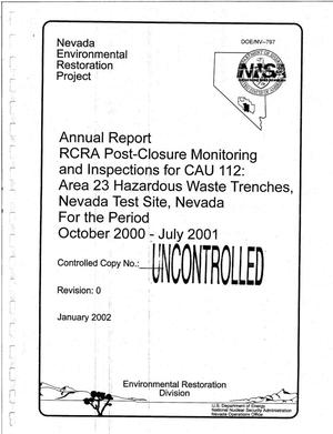 Primary view of object titled 'Annual Report RCRA Post-Closure Monitoring and Inspections for CAU 112: Area 23 Hazardous Waste Trenches, Nevada Test Site, Nevada, for the period October 2000-July 2001'.