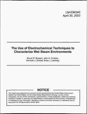 Primary view of object titled 'The Use of Electrochemical Techniques to Characterize Wet Steam Environments'.