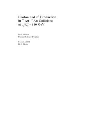 Primary view of object titled 'Photon and Neutral Pi 0 production in (197)Au + (197)Au collisions at sqrt S(NN) = 130 GeV'.