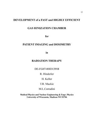 Primary view of object titled 'Development of Fast and Highly Efficient Gas Ionization Chamber For Patient Imaging and Dosimetry in Radiation Therapy'.