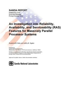 Primary view of object titled 'An Investigation into Reliability, Availability, and Serviceability (RAS) Features for Massively Parallel Processor Systems'.