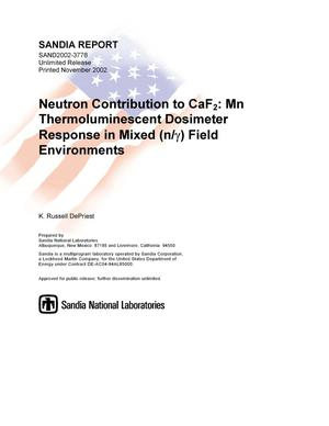 Primary view of object titled 'Neutron Contribution to CaF2:Mn Thermoluminescent Dosimeter Response in Mixed (n/y) Field Environments'.