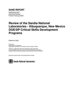 Primary view of object titled 'Review of the Sandia National Laboratories -- Albuquerque, New Mexico DOE/DP Critical Skills Development Programs FY '02'.