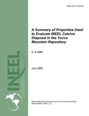 Primary view of object titled 'A Summary of Properties Used to Evaluate INEEL Calcine Disposal in the Yucca Mountain Repository'.