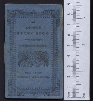 Primary view of object titled 'The little story book. Full of pretty pictures.'.