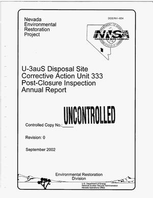 Primary view of object titled 'U-3auS Disposal Site Corrective Action Unit 333 Post-Closure Inspection Annual Report'.