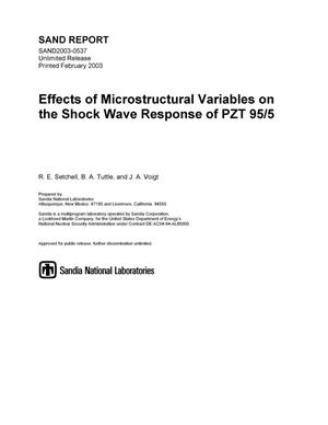 Primary view of object titled 'Effects of Microstructural Variables on the Shock Wave Response of PZT 95/5'.
