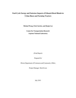 Primary view of object titled 'Fuel-Cycle energy and emission impacts of ethanol-diesel blends in urban buses and farming tractors.'.