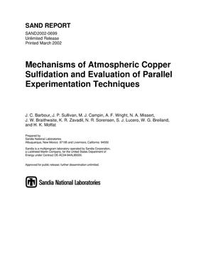 Primary view of object titled 'Mechanisms of Atmospheric Copper Sulfidation and Evaluation of Parallel Experimentation Techniques'.