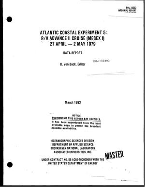 Primary view of object titled 'Atlantic coastal experiment 5: R/V advance II cruise (MESEX I) 27 April--2 May 1979, data report'.