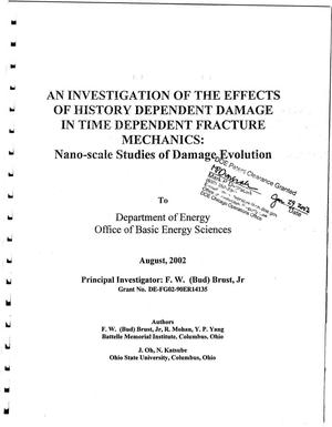 Primary view of An investigation of the effects of history dependent damage in time dependent fracture mechanics: nano-scale studies of damage evolution
