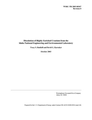 Primary view of object titled 'Dissolution of Highly Enriched Uranium from the Idaho National Engineering and Environmental Laboratory'.