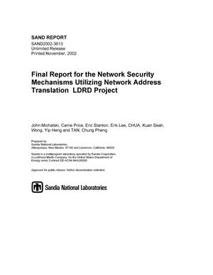 Primary view of object titled 'Network Security Mechanisms Utilizing Dynamic Network Address Translation LDRD Project'.