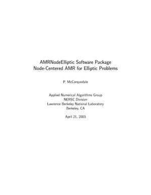 Primary view of object titled 'AMRNodeElliptic software package node-centered AMR for elliptic problems'.