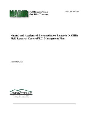 Primary view of object titled 'Natural and Accelerated Bioremediation Research (NABIR) Field Research Center (FRC) Management Plan'.