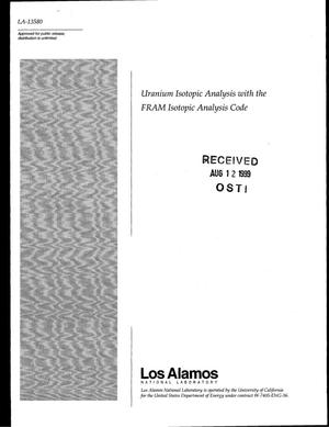 Primary view of object titled 'Uranium Isotopic Analysis with the FRAM Isotopic Analysis Code'.