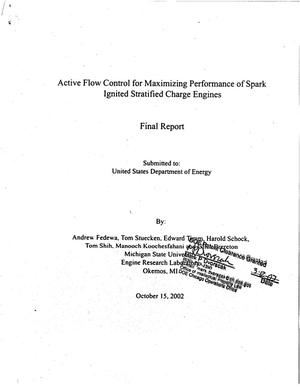 Primary view of object titled 'Active flow control for maximizing performance of spark ignited stratified charge engines. Final report'.