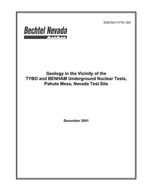 Primary view of object titled 'Geology in the Vicinity of the TYBO and BENHAM Underground Nuclear Tests, Pahute Mesa, Nevada Test Site'.