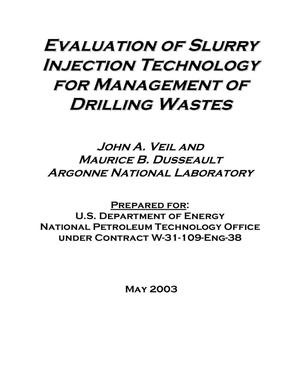 Primary view of object titled 'Evaluation of slurry injection technology for management of drilling wastes.'.
