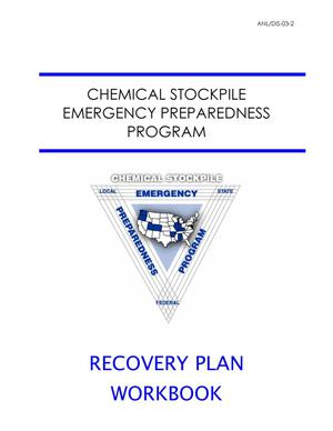 Primary view of object titled 'Chemical stockpile emergency preparedness program (CSEPP) recovery plan workbook.'.