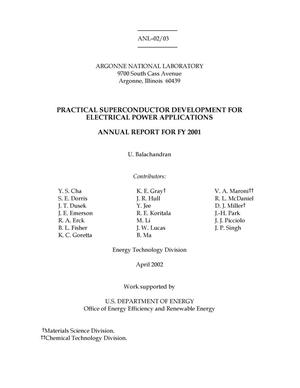 Primary view of object titled 'Practical superconductor development for electrical power applications : annual report for FY 2001.'.