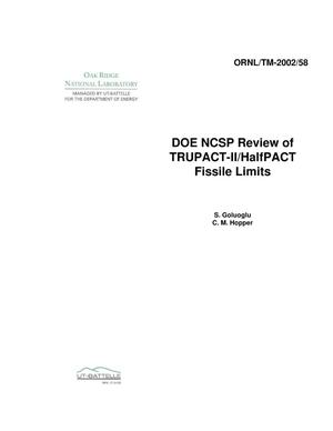 Primary view of object titled 'DOE NCSP Review of TRUPACT-II/HalfPACT Fissile Limits'.