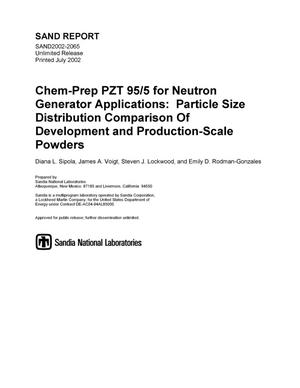 Primary view of object titled 'Chem-Prep PZT 95/5 for Neutron Generator Applications: Particle Size Distribution Comparison of Development and Production-Scale Powders'.