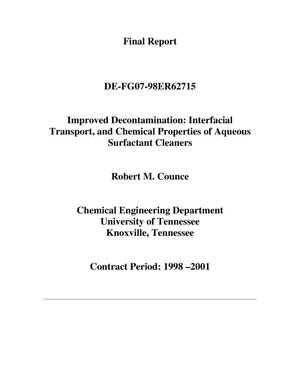 Primary view of object titled 'Improved Decontamination: Interfacial Transport, and Chemical Properties of Aqueous Surfactant Cleaners'.