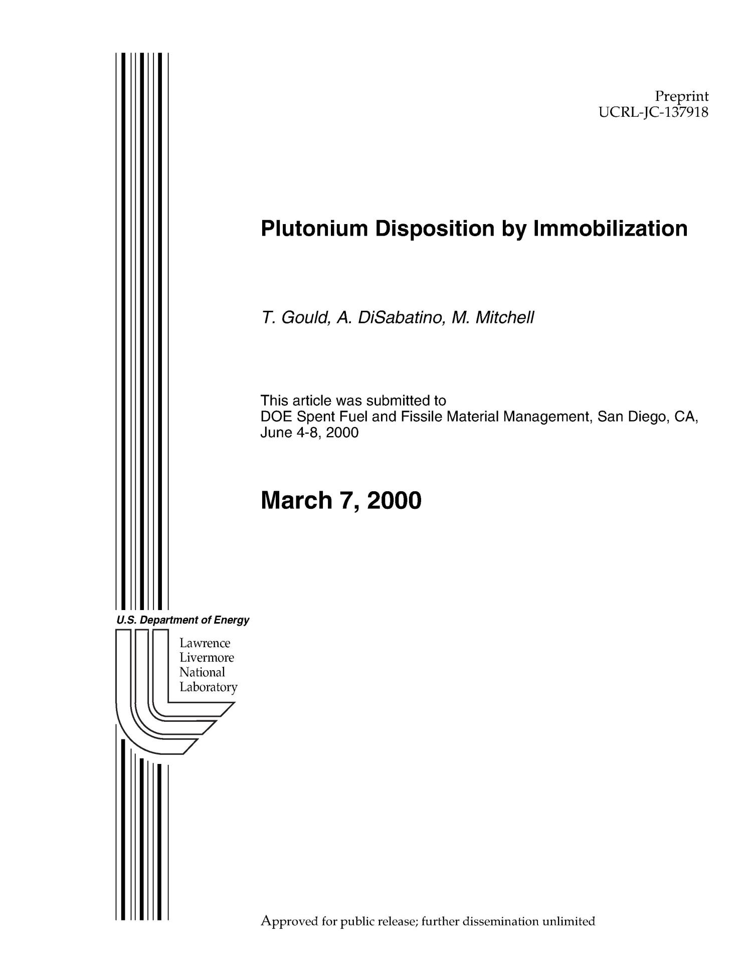 Plutonium Disposition by Immobilization                                                                                                      [Sequence #]: 1 of 6